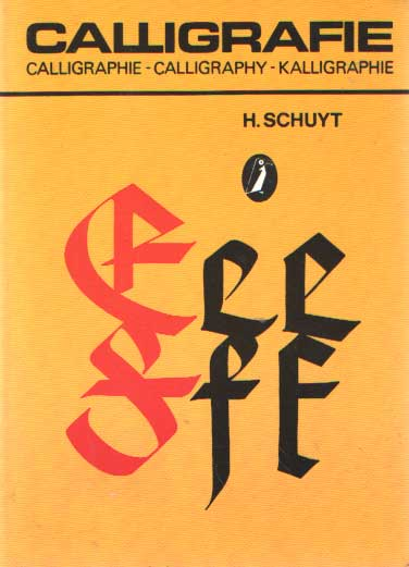 SCHUYT, H. - Calligrafie Calligraphy Calligraphie Kalligraphie.
