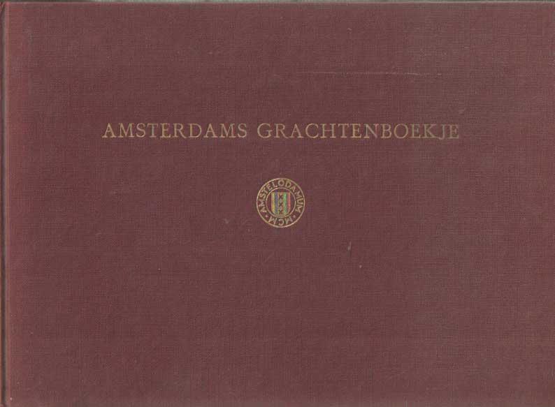 EEGHEN, I.H. VAN - Een Amsterdams Grachtenboekje uit de zeventiende eeuw, Het plaatwerk van Cornelis Danckerts.