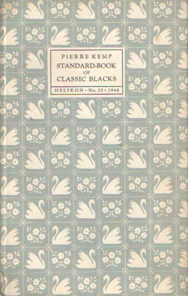 KEMP, PIERRE - Standard-Book of Classic Blacks.