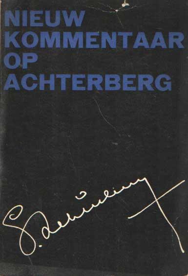 BAKKER, BERT E.A. SAMENST. - Nieuw kommentaar op Achterberg.