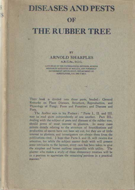SHARPLES, ARNOLD - Diseases and pests of the rubber tree.
