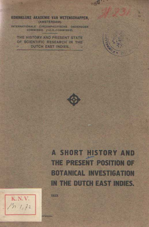 - A short history and the present position of botanical investigation in the Dutch East Indies.