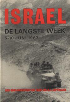 LEFFELAAR, H.L. - Israël. De langste week 5-10 juni 1967. Een oorlogsreportage.
