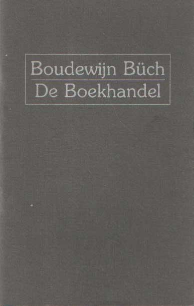BÜCH, BOUDEWIJN - De boekhandel.