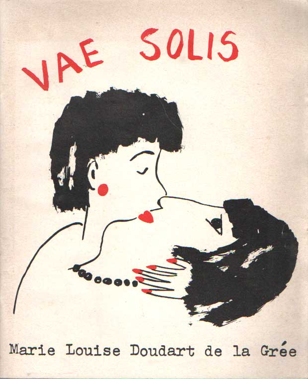 DOUDART DE LA GREE, MARIE LOUISE - Vae Solis.