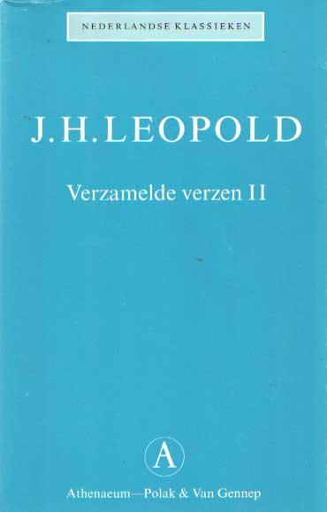 LEOPOLD, J.H. - Verzamelde verzen. Deel II: nagelaten poëzie.