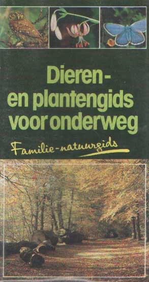 EISENREICH, WILHELM & DOROTHEE E.A. - Dieren- en plantengids voor onderweg. Familie-natuurgids.