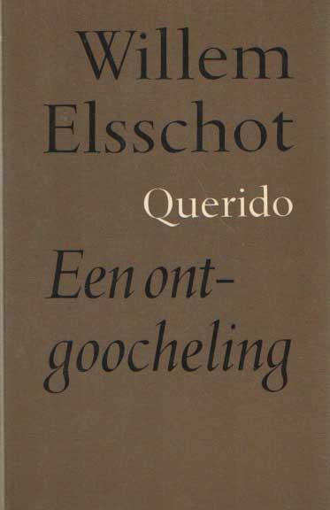 ELSSCHOT, WILLEM - Een ontgoocheling.