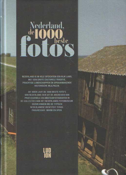 BROEK, MARTIJN VAN E.A. (SELECTIE) - Nederland, de 1000 beste foto's.