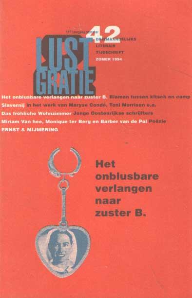- Lust & gratie. Lesbisch Cultureel Universeel Tijdschrift. Nummer Zomer 1994, nr. 42.