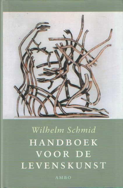 SCHMID, WILHELM - Handboek voor de levenskunst.
