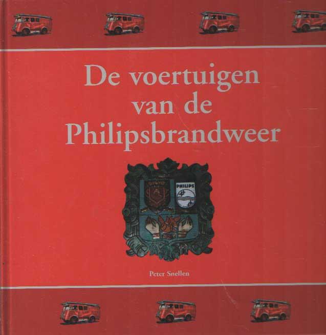 SNELLEN, PETER - De voertuigen van de Philipsbrandweer.