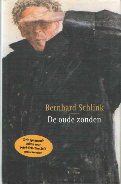 SCHLINK, BERNHARD - De oude zonden.