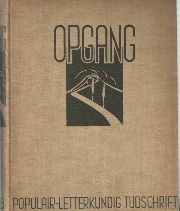 - Opgang, maandschrift voor deze tijd. 1938-1939, tweede jaargang.