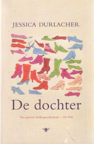 DURLACHER, JESSICA - De dochter.