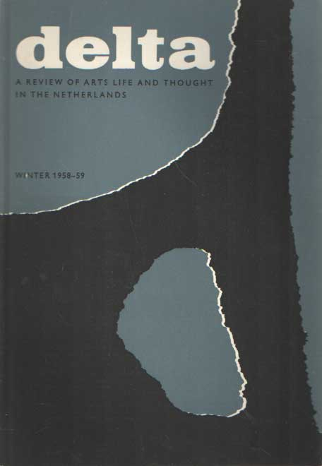 DIJKSTERHUIS, E.J. E.A. - Delta, a review of art life and thought in the Netherlands, Winter 1958/59.