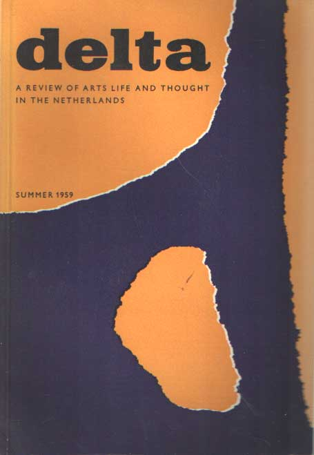 DIJKSTERHUIS, E.J. E.A. - Delta, a review of art life and thought in the Netherlands, Summer 1959.