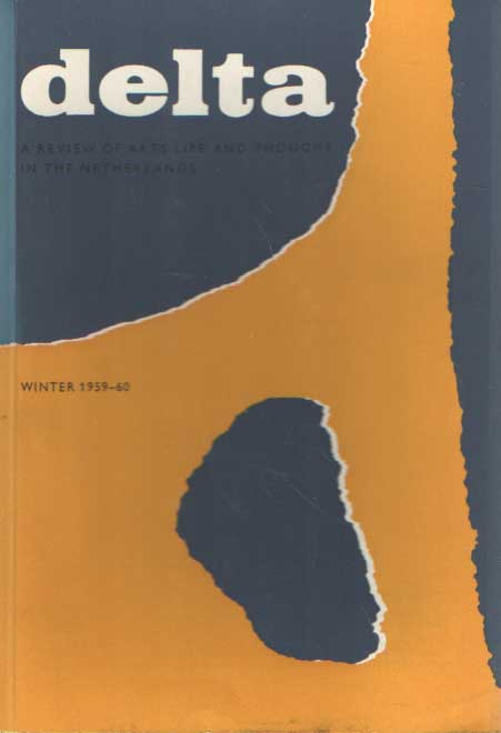 DIJKSTERHUIS, E.J. E.A. - Delta, a review of art life and thought in the Netherlands, Winter 1959/1960.