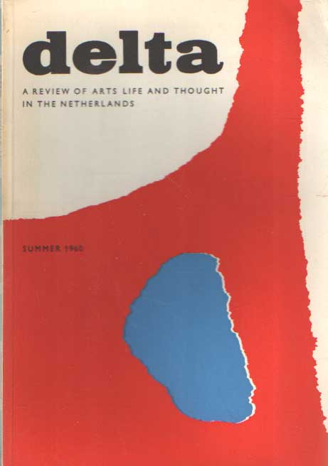 DIJKSTERHUIS, E.J. E.A. - Delta, a review of art life and thought in the Netherlands, Summer 1960.