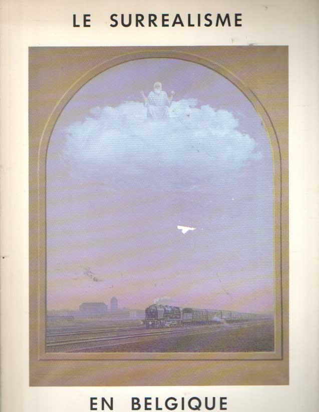 SCUTENAIRE, LOUIS A.O. - Le surrealisme en Belgique 1 Peintures - dessins - collages - objets.