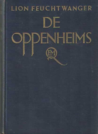 FEUCHTWANGER, LION - De Oppenheims.
