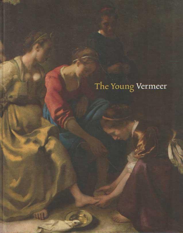 BUIJSEN, EDWIN (ED.) - The Young Vermeer.