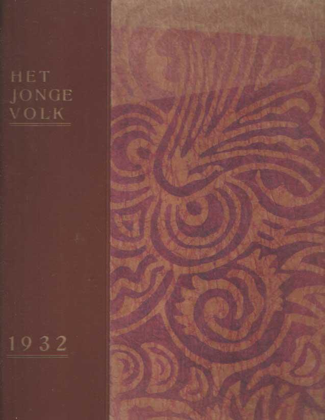DIJK, HENK VAN (RED.) - Het Jonge Volk. Orgaan van de Arbeiders Jeugd Centrale. 19e jaargang compleet.