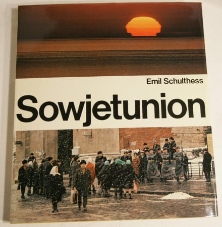 SCHULTHESS, EMIL. - Sowjetunion.