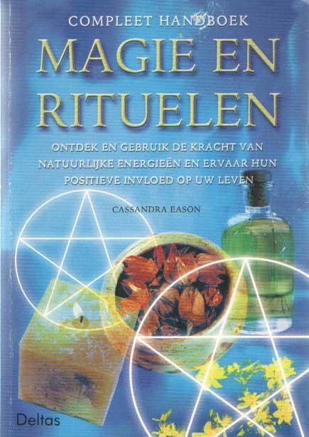 EASON, CASSANDRA - Compleet handboek magie en rituelen.