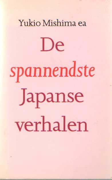 MISHIMA, YUKIO E.A. - De spannendste Japanse verhalen.