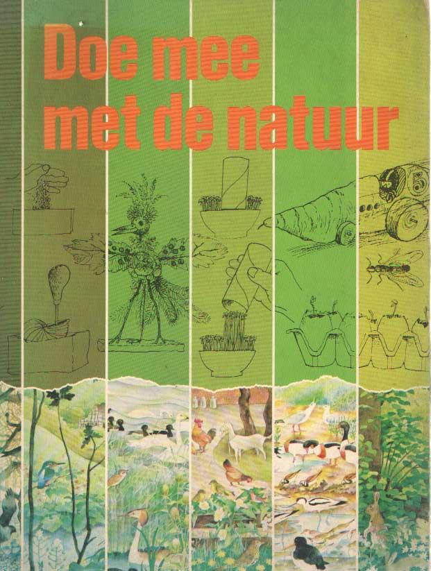 DIJKHUIZEN, SIETZO E.A. - Doe mee met de natuur.