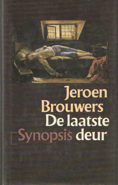 BROUWERS, JEROEN - De laatste deur. Essays over zelfmoord in de Nederlandstalige letteren.