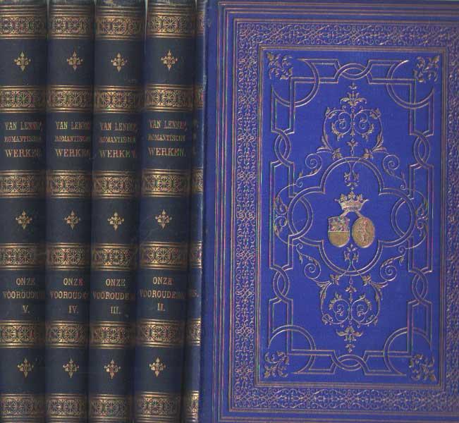 LENNEP, J. VAN - Onze voorouders. Romantische werken. Vijf delen.