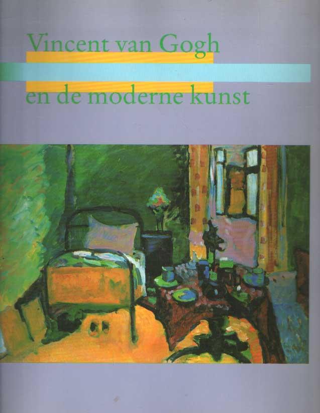 DORN, ROLAND; FEILCHENFELDT, WALTER; GIRY, MARCEL; KRAPF-WEILER, ALMUT; LEEMAN, FRED; LENZ, CHRISTIAN; MOELLER, MAGDALENA M. - Vincent van Gogh en de moderne kunst 1890-1914.