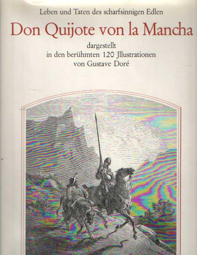CERVANTES SAAVEDRA, MIGUEL DE - Leben und Taten des scharfsinnigen Edlen Don Quijote von La Mancha.