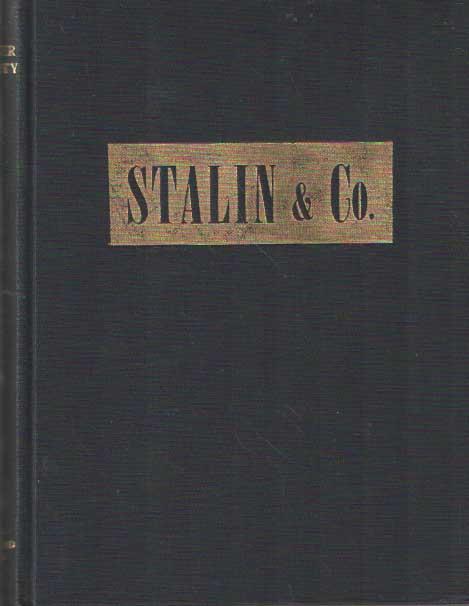 DURANTY, WALTER - Stalin & Co. Het politburo - de mannen, die Rusland regeren.