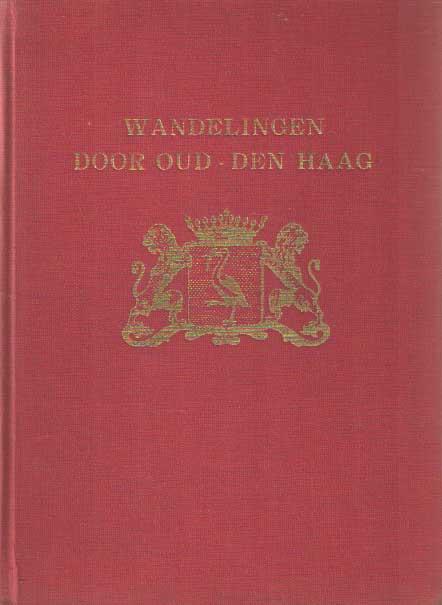 SCHWENCKE, JOHAN - Wandelingen door Oud-Den Haag.