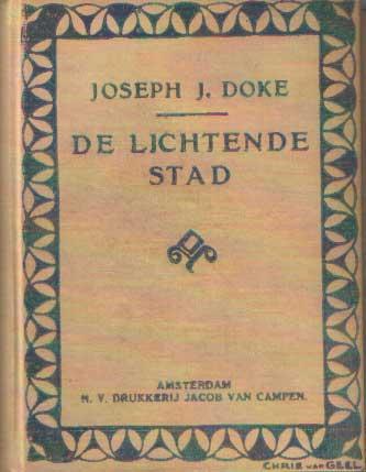 DOKE, JOSEPH J. - De lichtende stad.