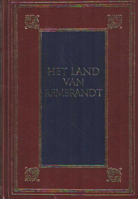 BUSKEN HUET, CONRAD - Het land van Rembrand. Studien over de Noordnederlandsche beschaving in de zeventiende eeuw.