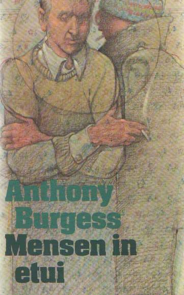 BURGESS, ANTHONY - mensen in etui.