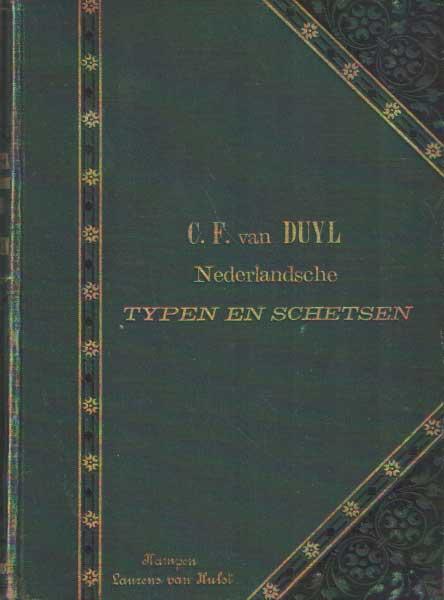 DUIJL, C.F. VAN - Nederlandsche typen en schetsen. Tweede bundel.