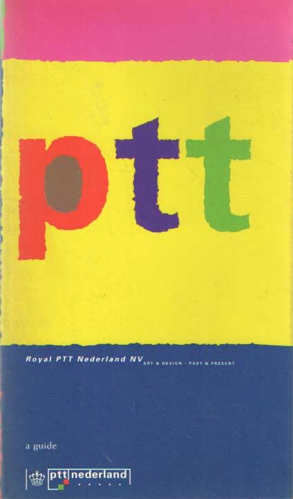HEFTING, PAUL - Royal PTT Nederland NV: art & design - past & present: a Guide.