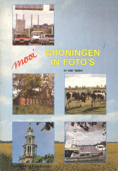 VERMEULEN, TOM - Mooi groningen in foto's. In vier talen.