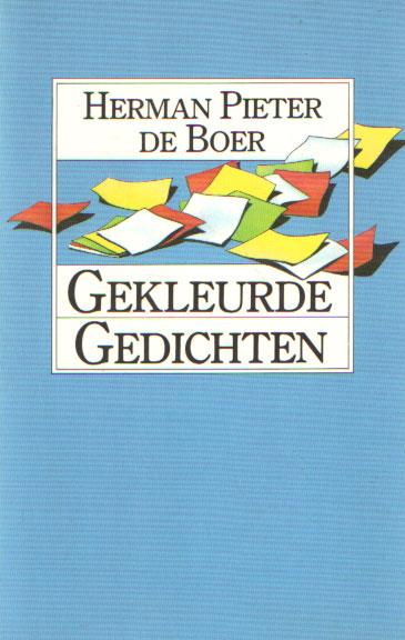 BOER, HERMAN PIETER DE - Gekleurde gedichten.
