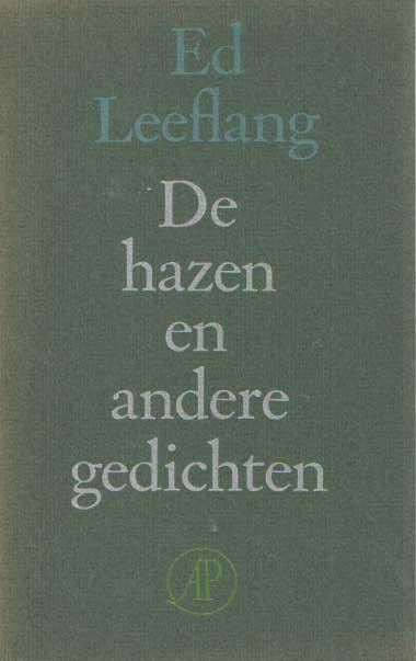 LEEFLANG, ED - De hazen en andere gedichten..