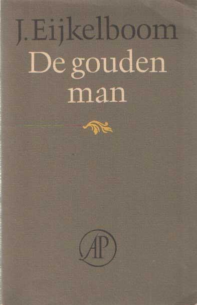 EIJKELBOOM, JAN - De gouden man. Gedichten.