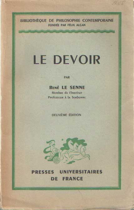SENNE, RENÉ LE - Le devoir.