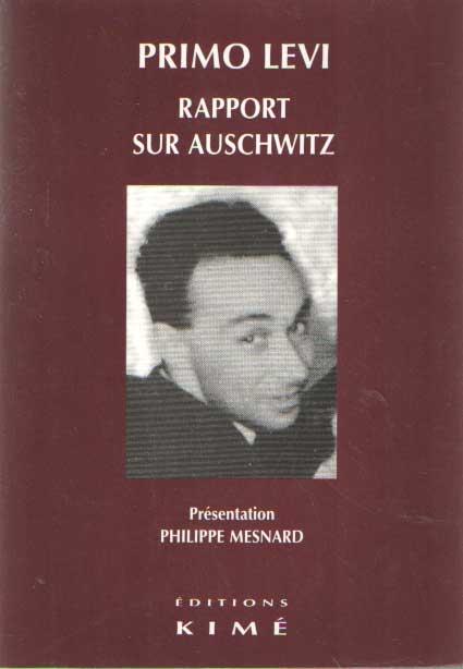 LEVI, PRIMO - Rapport sur Auschwitz.
