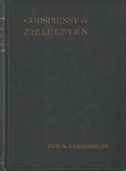 CANNEGIETER, T. - Godsdienst en zieleleven..