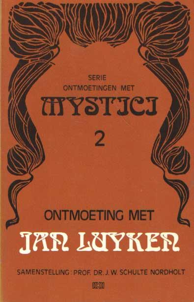 SCHULTE NORDHOLT, J.W. - Ontmoeting met Jan Luyken.
